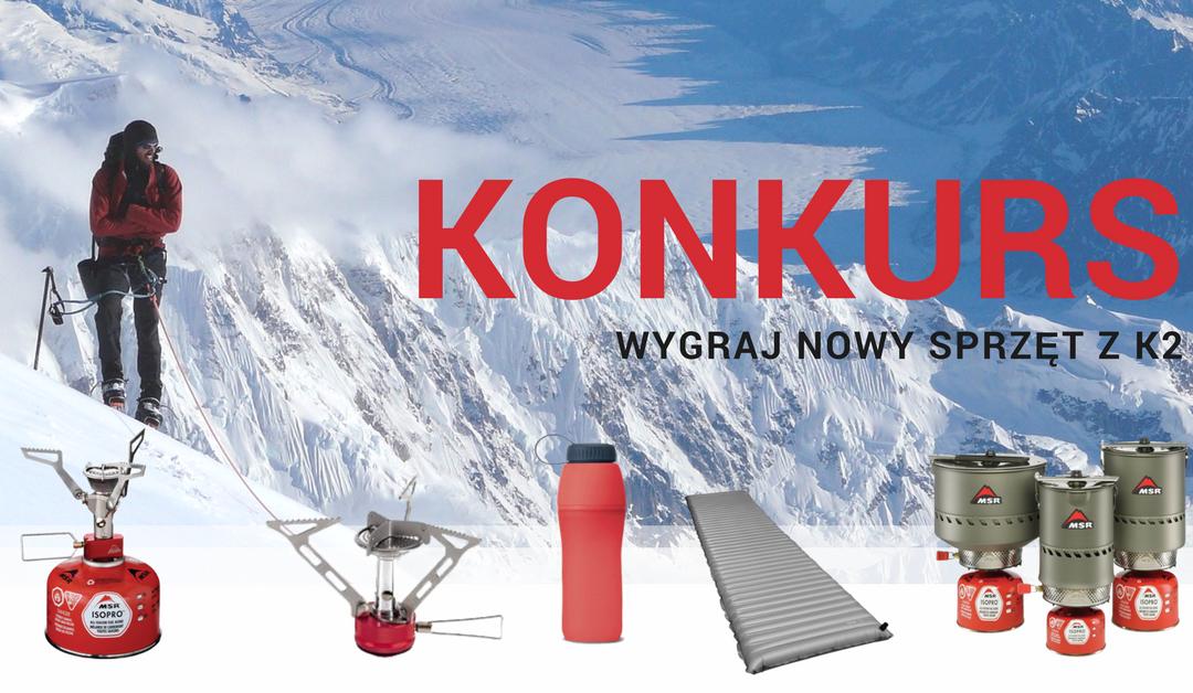 Rozwiąż QUIZ i wygraj SPRZĘT, z jakiego korzystali uczestnicy Narodowej Zimowej Wyprawy na K2!