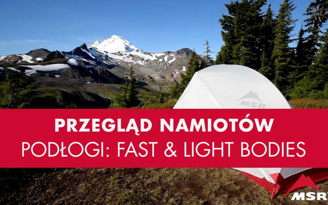 Namioty MSR w Lekkiej Wersji Fast and Light™