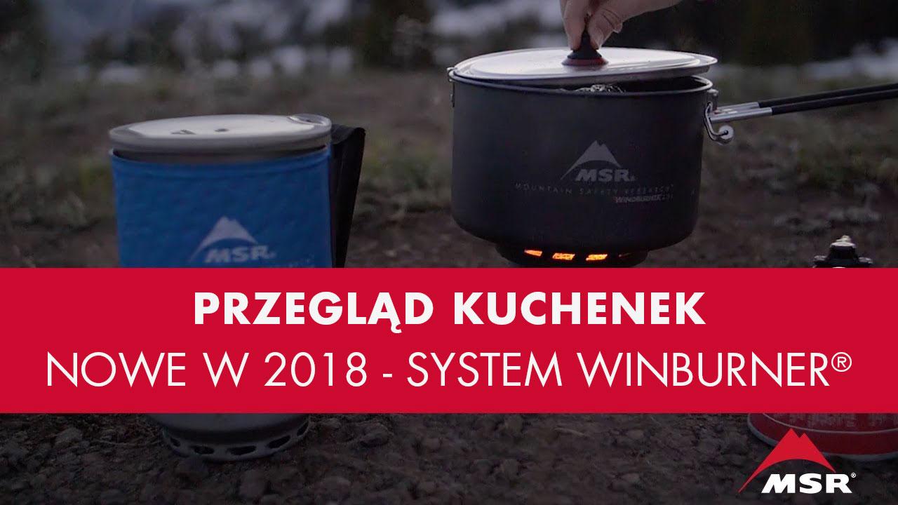 NOWOŚĆ 2018: Kilka Wersji Kuchenki Turystycznej MSR WindBurner®
